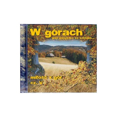 CD W górach cz. 5