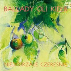 Ola Kiełb - Niedojrzałe czereśnie