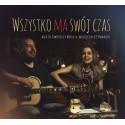 Agata Świerczyńska & Wojciech Szymański- Wszystko ma swój czas