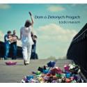 CD Dom o Zielonych Progach - Łódki Marzeń