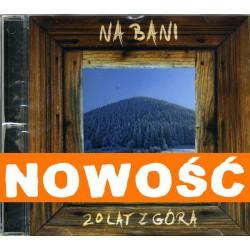 CD Na Bani - 20 lat z górą
