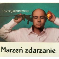 Tomek Jarmużewski - Marzeń Zdarzanie (2010)