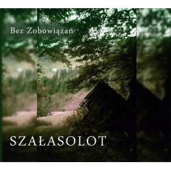 Bez Zobowiązań - Szałasolot (2010)