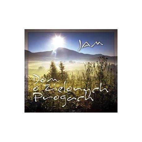 Dom o Zielonych Progach - Jam (2007)