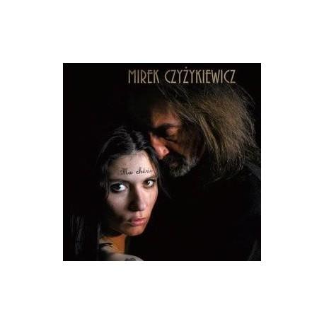 """CD Mirek Czyżykiewicz """"Ma Cherie"""""""
