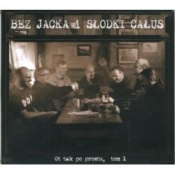 Bez Jacka i Słodki Całus - Ot tak po prostu, tom 1